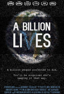 The poster for the film, A Billion Lives